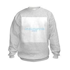 Born Tardy (kid's sweatshirt)