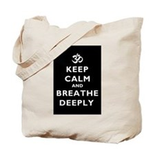 Keep Calm And Breathe Deeply Tote Bag
