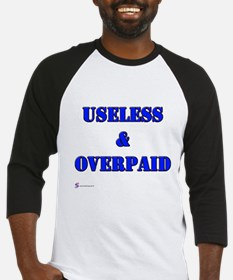 Useless and Overpaid Baseball Jersey
