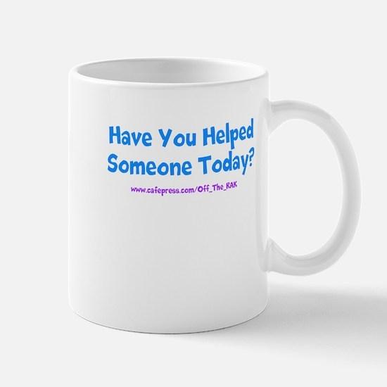 Funny Random acts of kindness Mug