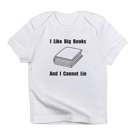 I Like Big Books Infant T-Shirt