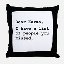 Dear Karma Throw Pillow