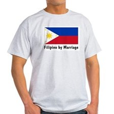 Filipino by Marriag... T-Shirt