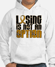 Losing Is Not An Option Appendix Cancer Hoodie