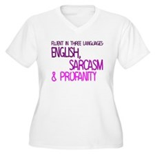 Fluent In Three Languages T-Shirt