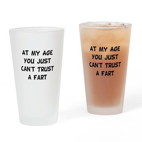 Trust Fart Drinking Glass