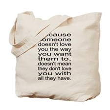 Love you with all they have Tote Bag