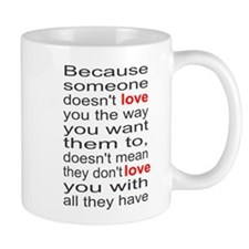 Love you with all they have Mug