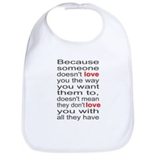 Love you with all they have Bib