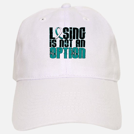Losing Is Not An Option Cervical Cancer Hat