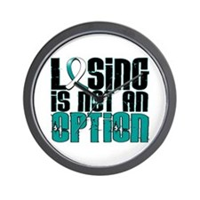 Losing Is Not An Option Cervical Cancer Wall Clock