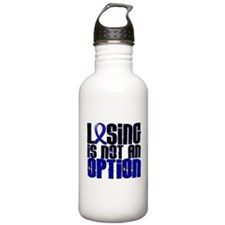 Losing Is Not An Option Colon Cancer Water Bottle