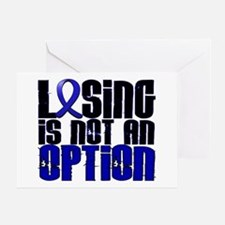 Losing Is Not An Option Colon Cancer Greeting Card