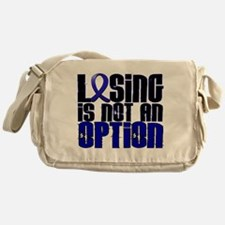 Losing Is Not An Option Colon Cancer Messenger Bag