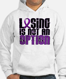 Losing Is Not An Option Fibromyalgia Hoodie