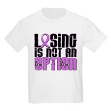 Losing Is Not An Option Hodgkin's Lymphoma T-Shirt