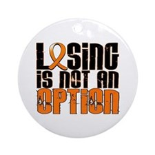 Losing Is Not An Option Leukemia Ornament (Round)