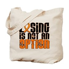 Losing Is Not An Option Leukemia Tote Bag