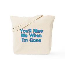 Miss Me Tote Bag