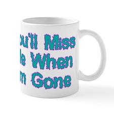 Miss Me Mug