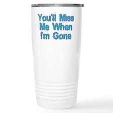 Miss Me Travel Mug