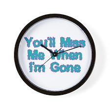 Miss Me Wall Clock