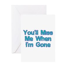 Miss Me Greeting Card