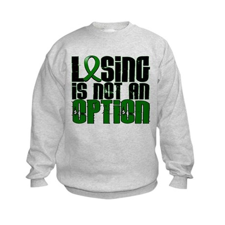 Losing Is Not An Option Liver Cancer Kids Sweatshi