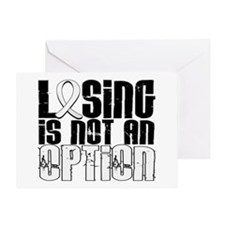 Losing Is Not An Option Lung Cancer Greeting Card