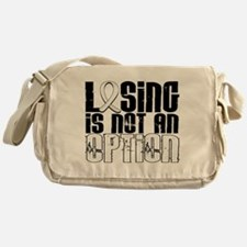 Losing Is Not An Option Lung Cancer Messenger Bag