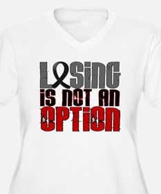 Losing Is Not An Option Melanoma T-Shirt