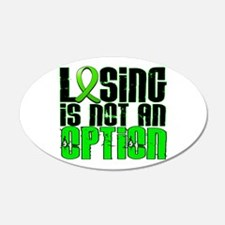 Losing Is Not An Option Non-Hodgkin's Lymphoma 22x