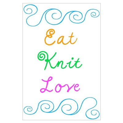 Eat Knit Love Poster