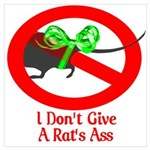 I Don't Give A Rat's Ass