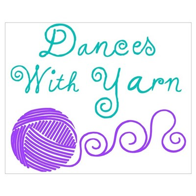 Dances with Yarn Poster