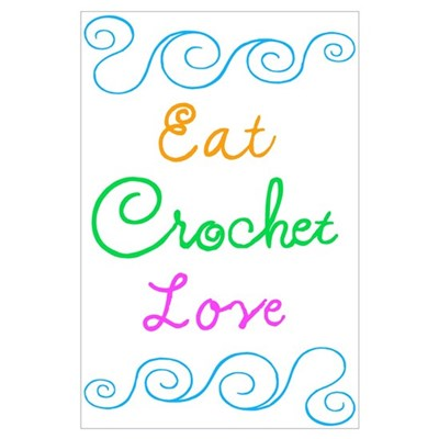 Eat Crochet Love Poster