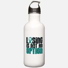 Losing Is Not An Option Ovarian Cancer Sports Water Bottle