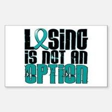 Losing Is Not An Option Ovarian Cancer Decal