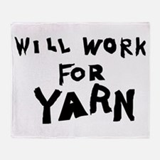 Will Work For Yarn Throw Blanket