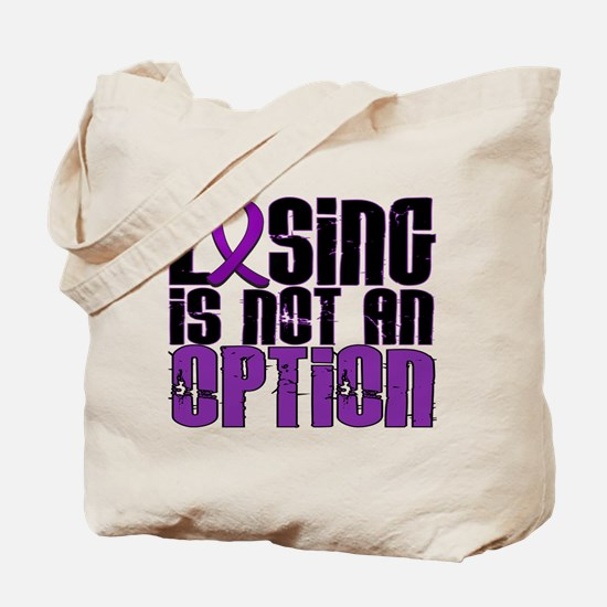 Losing Is Not An Option Pancreatic Cancer Tote Bag