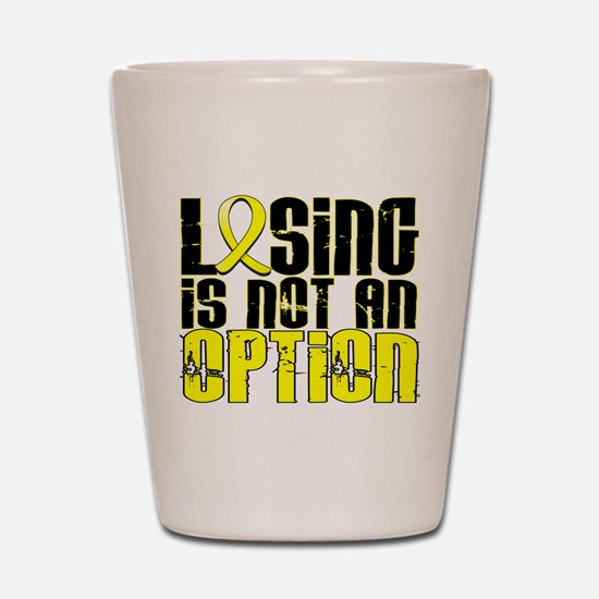 Losing Is Not An Option Sarcoma Shot Glass