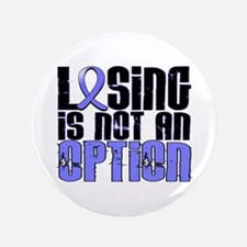 """Losing Is Not An Option Prostate Cancer 3.5"""" Butto"""