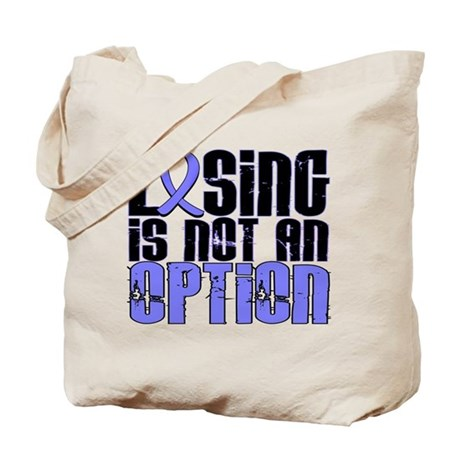 Losing Is Not An Option Prostate Cancer Tote Bag