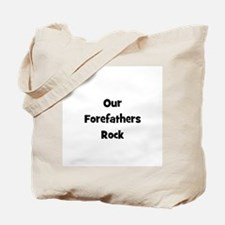 Our ForeFathers Rock Tote Bag