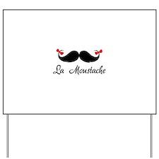 La moustache Yard Sign