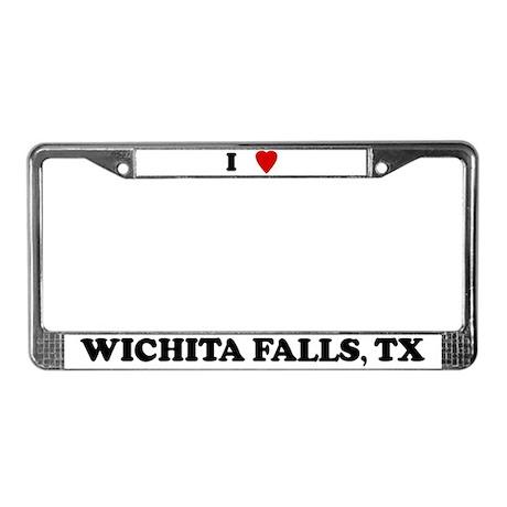 I Love Wichita Falls License Plate Frame