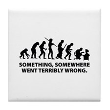 Evolution went wrong Tile Coaster