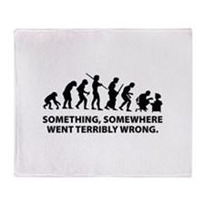 Evolution went wrong Throw Blanket