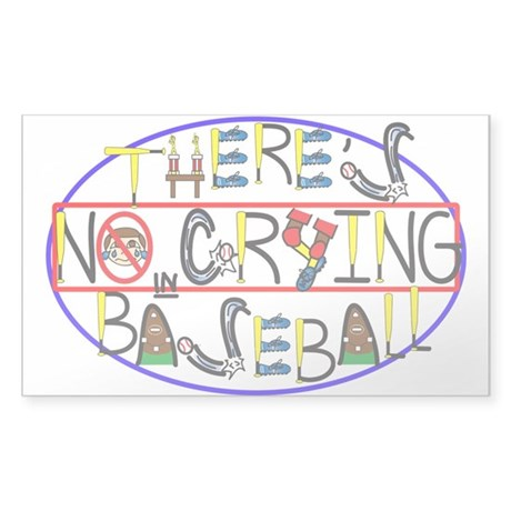 No Crying in Baseball Sticker (Rectangle)