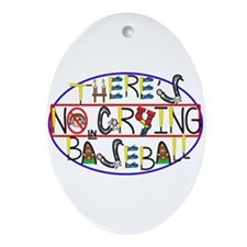 No Crying in Baseball Ornament (Oval)